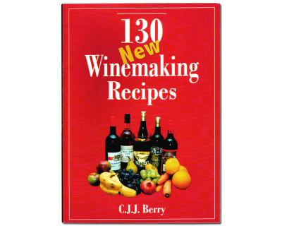 130 New Winemaking Recipes Book - C.J.J. Berry