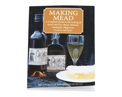 Making Mead Book - Bryan Acton & Peter Duncan