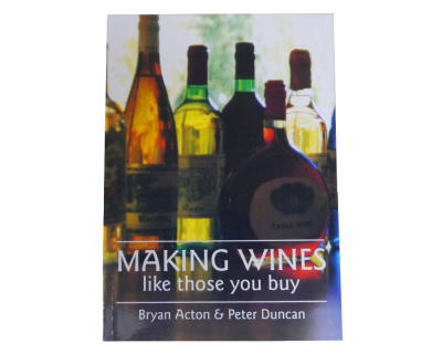 Making Wines Like Those You Buy Book  By Bryan Acton & Peter Duncan