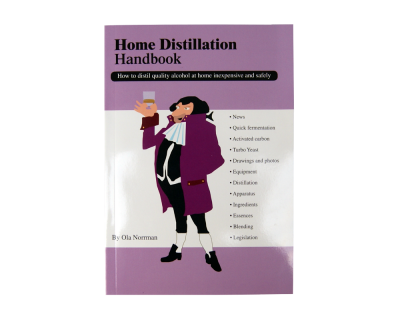 Home Distillation Hand book - Ola Norman
