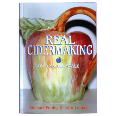 Real Cidermaking (On A Small Scale) Book - Michael Pooley & John Lomax
